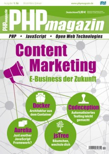 Content Marketing: E-Business der Zukunft © PHPmagazin 01/2016